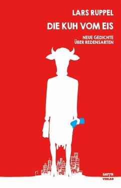 Die Kuh vom Eis - Ruppel, Lars