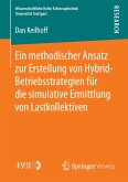 Ein methodischer Ansatz zur Erstellung von Hybrid-Betriebsstrategien für die simulative Ermittlung von Lastkollektiven