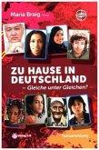 Zu Hause in Deutschland - Gleiche unter Gleichen?
