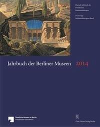 Jahrbuch der Berliner Museen 2014 - 56. Band