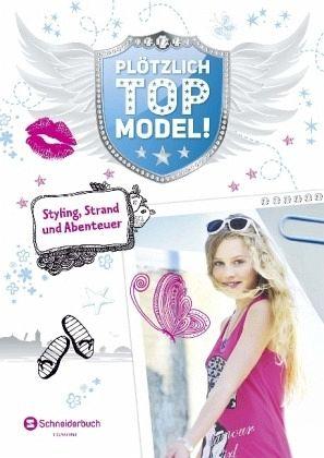 Buch-Reihe Plötzlich Topmodel
