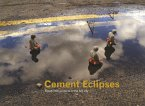Cement Eclipses: Small Interventions in the Big City (Mängelexemplar)