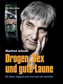 Drogen, Sex und gute Laune (eBook, ePUB)