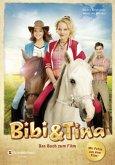 Bibi und Tina. Das Buch zum Film (Mängelexemplar)