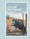 Urbane Tier-Räume