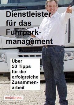 Dienstleister für den Fuhrpark (eBook, ePUB)
