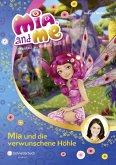 Mia und die verwunschene Höhle / Mia and me Bd.10 (Mängelexemplar)