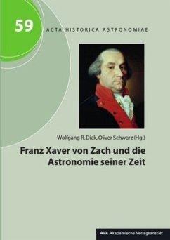 Franz Xaver von Zach und die Astronomie seiner Zeit