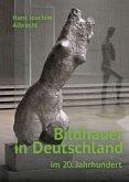 Bildhauer in Deutschland im 20. Jahrhundert