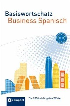 Basiswortschatz Business Spanisch B1-B2 - Carrasquedo, Olga
