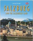 Journey through SALZBURG and the SALZBURGER LAND - Reise durch SALZBURG und das Salzburger Land
