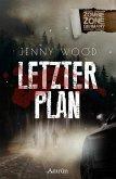 Zombie Zone Germany: Letzter Plan (eBook, ePUB)