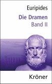 Euripides, Die Dramen / Die Dramen (eBook, PDF)