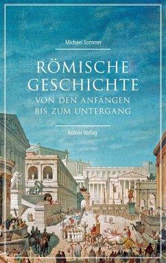 Römische Geschichte (eBook, PDF) - Sommer, Michael