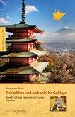 Fukushima und vulkanische Gebirge (eBook, ePUB)