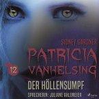 Patricia Vanhelsing, 12: Der Höllensumpf (Ungekürzt) (MP3-Download)