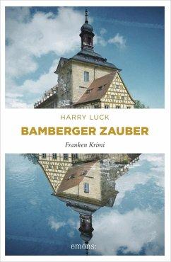 Bamberger Zauber (eBook, ePUB) - Luck, Harry