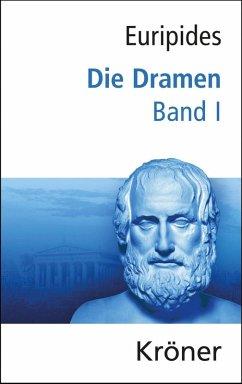 Euripides, Die Dramen / Die Dramen (eBook, PDF) - Euripides
