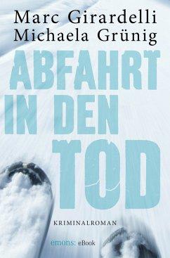 Abfahrt in den Tod (eBook, ePUB)