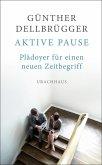 Aktive Pause (eBook, ePUB)