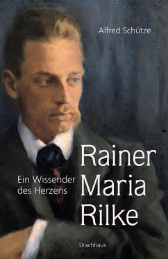 Rainer Maria Rilke (eBook, ePUB) - Schütze, Alfred