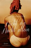 Nicht die Nacht allein (eBook, ePUB)