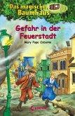 Gefahr in der Feuerstadt / Das magische Baumhaus Bd.21 (eBook, ePUB)