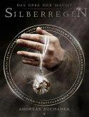 Silberregen / Das Erbe der Macht Bd.5 (eBook, ePUB)