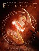 Feuerblut / Das Erbe der Macht Bd.4 (eBook, ePUB)