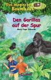 Den Gorillas auf der Spur / Das magische Baumhaus Bd.24 (eBook, ePUB)