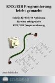 KNX / EIB Programmierung leicht gemacht (eBook, ePUB)