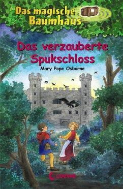 Das verzauberte Spukschloss / Das magische Baumhaus Bd.28 (eBook, ePUB) - Pope Osborne, Mary