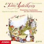 Tilda Apfelkern. Wunderbare Geschichten aus dem Heckenrosenweg: Herbst und Winter (MP3-Download)