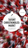Tatort Christkindlesmarkt (eBook) (eBook, ePUB)