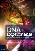 DNA Experimente (eBook, PDF)