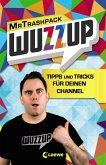 WuzzUp - Tipps und Tricks für deinen Channel (eBook, ePUB)