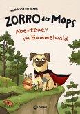 Abenteuer im Bammelwald / Zorro, der Mops Bd.1 (eBook, ePUB)