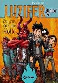 Zu gut für die Hölle / Luzifer junior Bd.1 (eBook, ePUB)