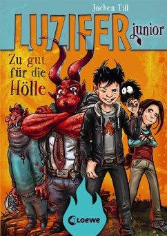 Zu gut für die Hölle / Luzifer junior Bd.1
