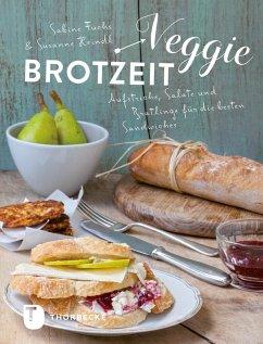 Veggie-Brotzeit (eBook, ePUB) - Heindl, Susanne; Fuchs, Sabine