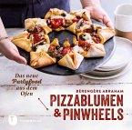 Pizzablumen und Pinwheels (eBook, ePUB)