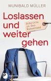 Loslassen und weitergehen (eBook, ePUB)