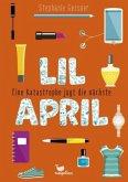 Eine Katastrophe jagt die nächste / Lil April Bd.2