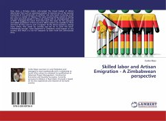 Skilled labor and Artisan Emigration - A Zimbabwean perspective