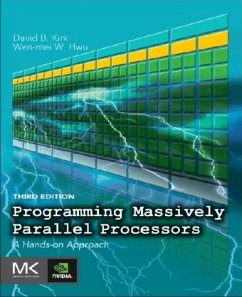 Programming Massively Parallel Processors - Kirk, David B.; Hwu, Wen-mei W.