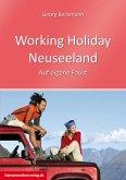 Working Holiday Neuseeland - Land & Menschen, Work Experience, Reisen