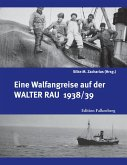 Eine Walfangreise auf der Walter Rau 1938/39