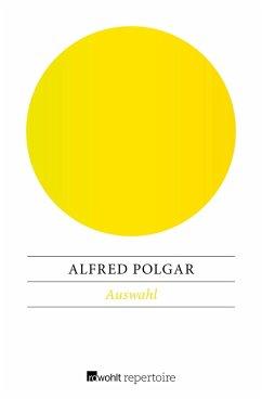 Auswahl (eBook, ePUB) - Polgar, Alfred