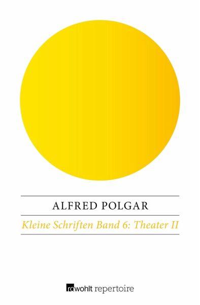 Theater II (eBook, ePUB) - Polgar, Alfred