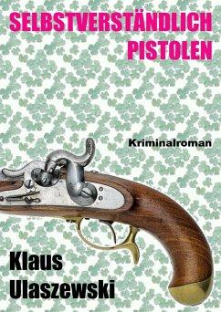 Selbstverstandlich Pistolen